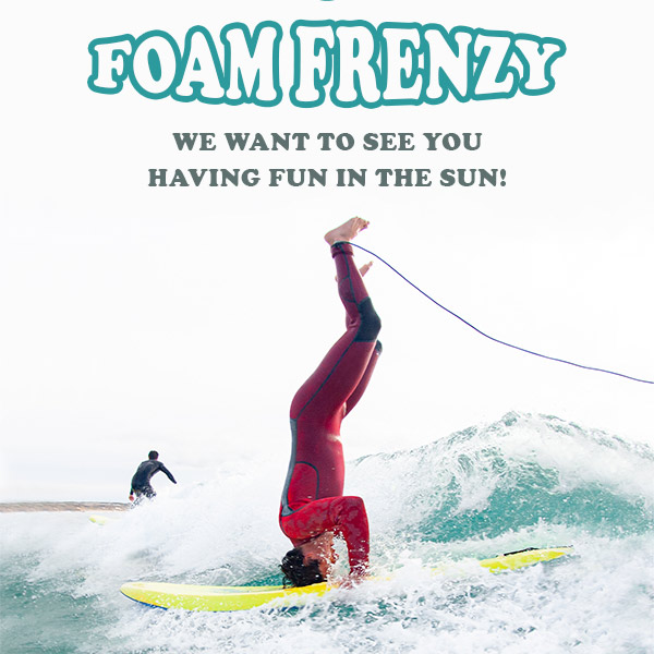 Foam Frenzy Summer Competition